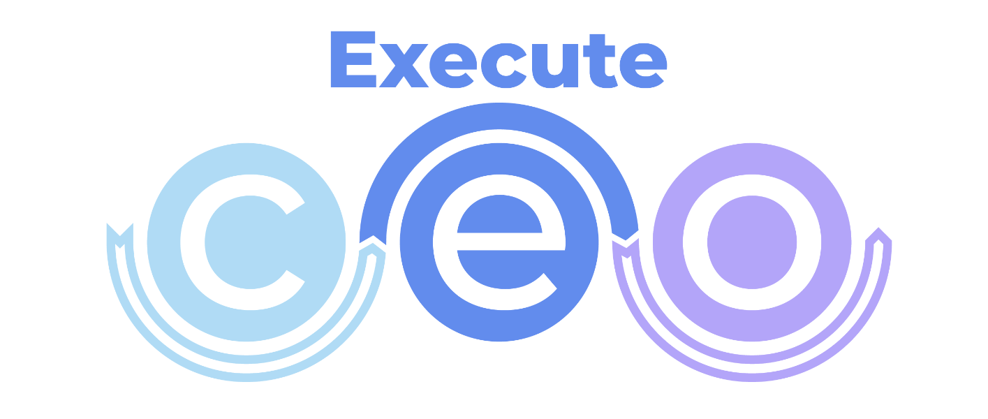 The CEO Method Execute Phase