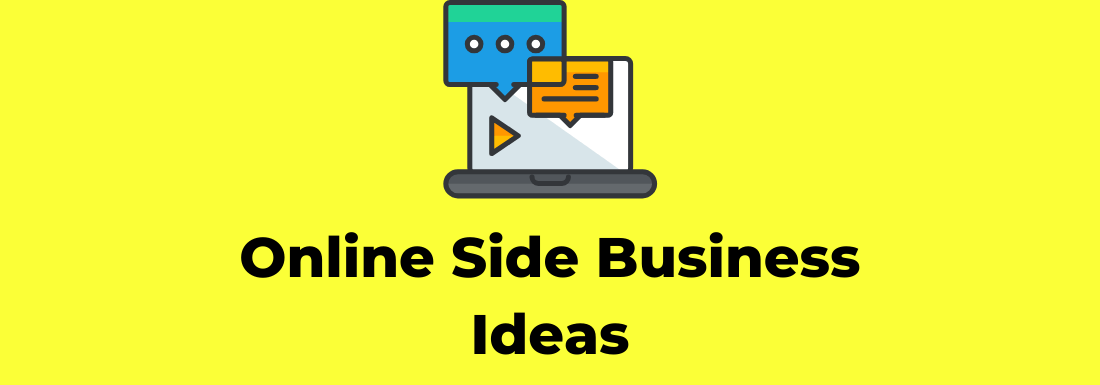 Online Side Business Ideas