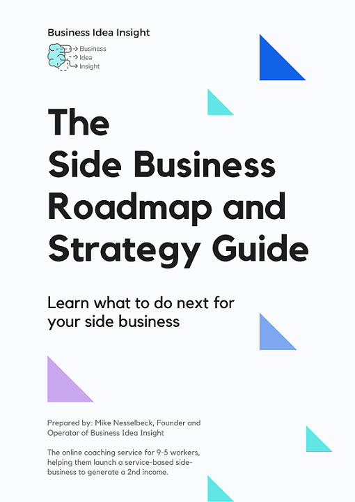 The Side Business Roadmap and Strategy