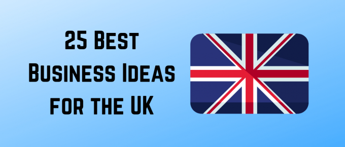 Top Business Ideas for the UK