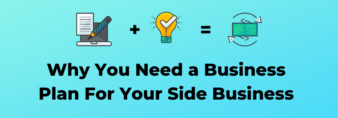How a Business Plan Will Help Your Side Business