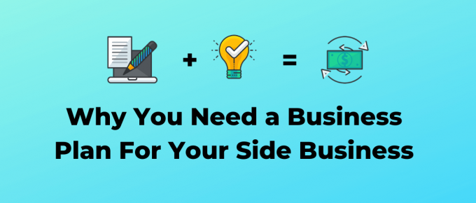 How a business plan helps your side business